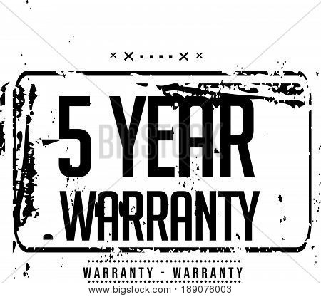 5 year warranty vintage grunge black rubber stamp guarantee background