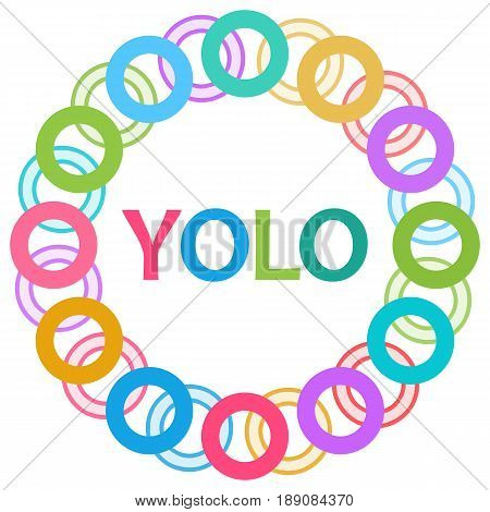 YOLO concept image with text alphabets written over colorful background.