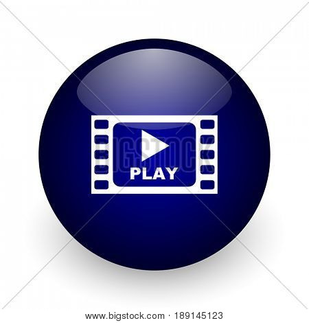 Play video blue glossy ball web icon on white background. Round 3d render button.