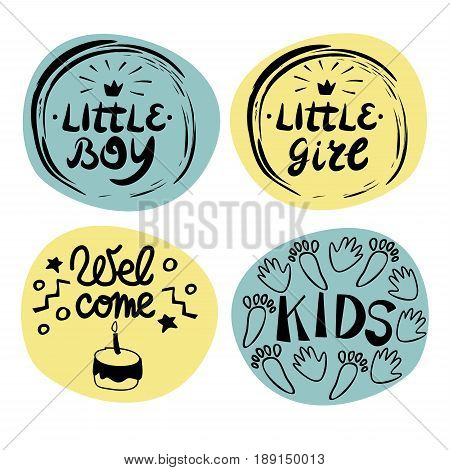 Four children s logo with handwriting Little boy girl Welcome Kids. Baby background. Poster Emblem