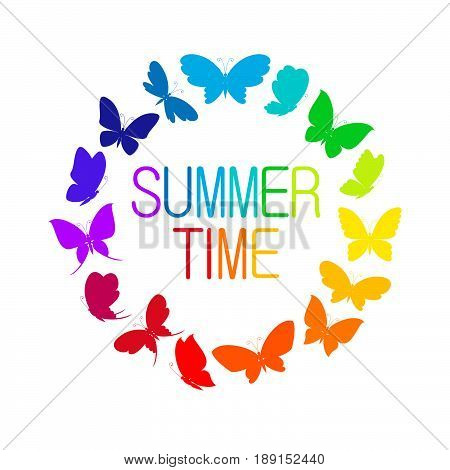 Round frame from vivid colorful butterflies on white background. Inscription summer time. Color silhouettes of butterflies flying. Vector illustration butterfly