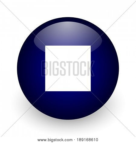 Stop blue glossy ball web icon on white background. Round 3d render button.