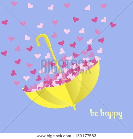 Motivation card Be happy. Bright yellow umbrella with pink hearts on blue background stock vector illustration