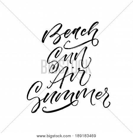 Beach sun air summer phrase. Ink illustration. Modern brush calligraphy. Isolated on white background.