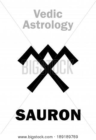 Astrology Alphabet: SAURON, Vedic astral planet. Hieroglyphics character sign (single symbol).