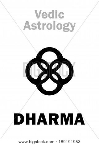 Astrology Alphabet: DHARMA, The Principle of Cosmic Order. Hieroglyphics character sign (single symbol).