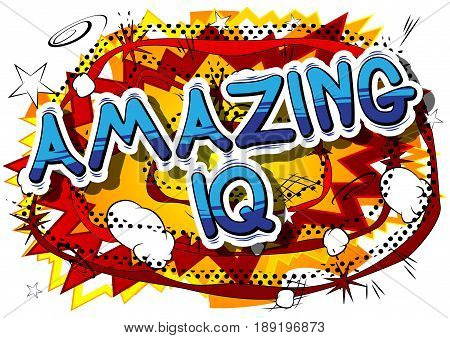 Amazing IQ - Comic book style phrase on abstract background.