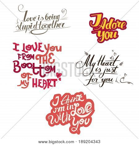 lettering collection with quotes about love. Hand maid lettering with declaration of love. It can be used for greeting card Happy Valentines Day, a wedding invitation, stamp