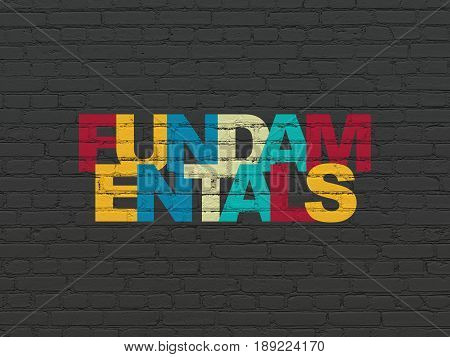 Science concept: Painted multicolor text Fundamentals on Black Brick wall background