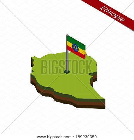 Ethiopia Isometric Map And Flag. Vector Illustration.