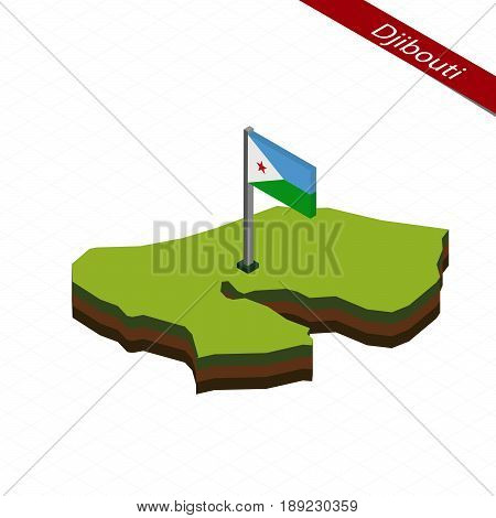 Djibouti Isometric Map And Flag. Vector Illustration.