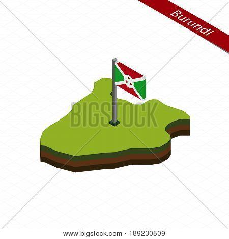Burundi Isometric Map And Flag. Vector Illustration.