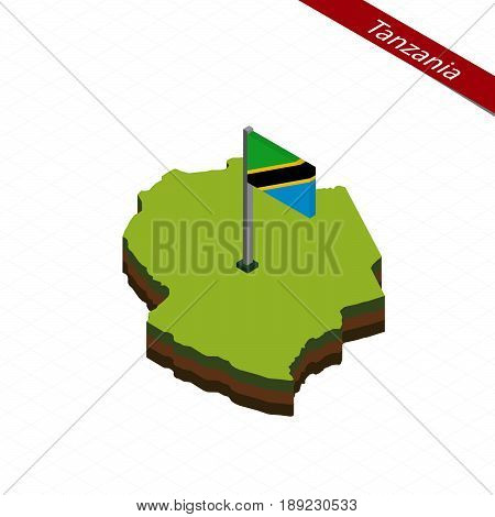 Tanzania Isometric Map And Flag. Vector Illustration.
