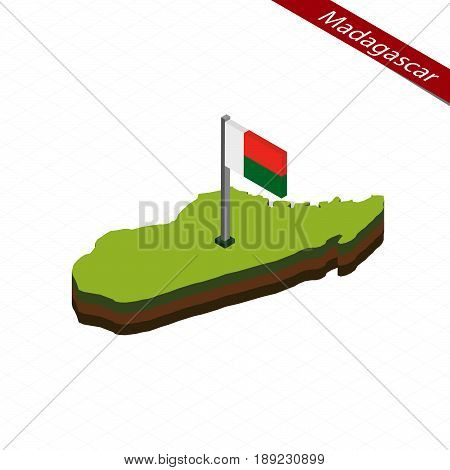 Madagascar Isometric Map And Flag. Vector Illustration.