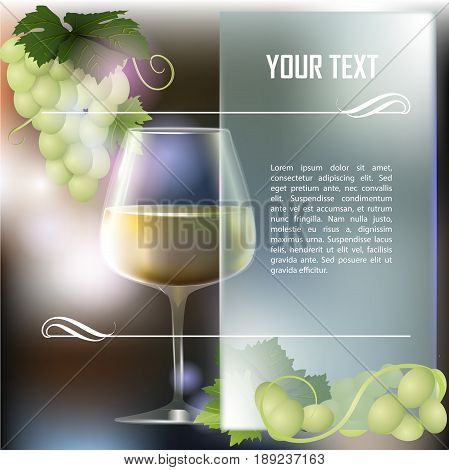 Wineglass of white wine grapes and abstract background. Place for text. Vector illustration