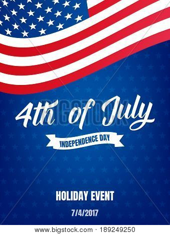 4th of July. USA Independence Day poster. Fourth of July holiday event banner.