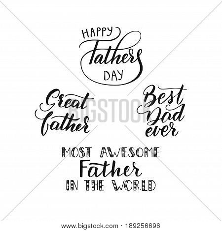 A collection of hand-written phrases for the father s day. Vector illustration. Trend handwritten calligraphy.