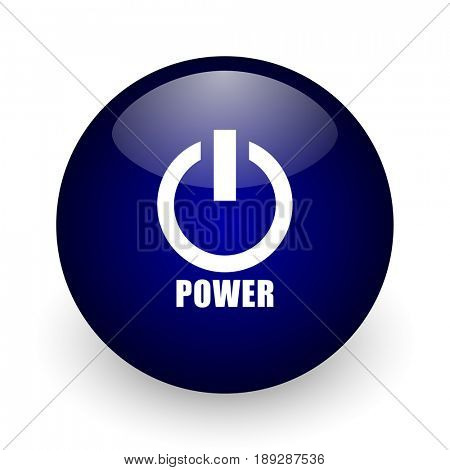 Power blue glossy ball web icon on white background. Round 3d render button.