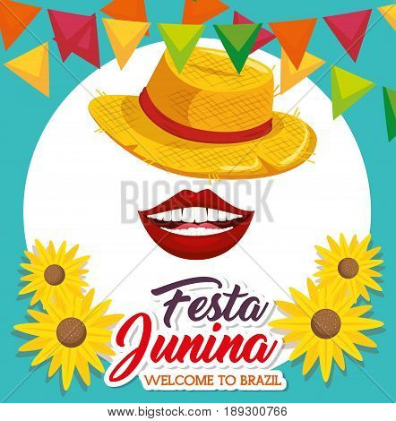 Hat mouth sunflowers and banners with festa junina sign over teal and blue background vector illustration