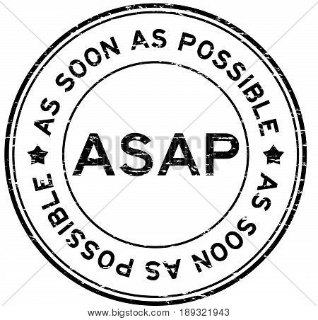 Grunge black ASAP(As soon as possible) round rubber seal stamp on white background