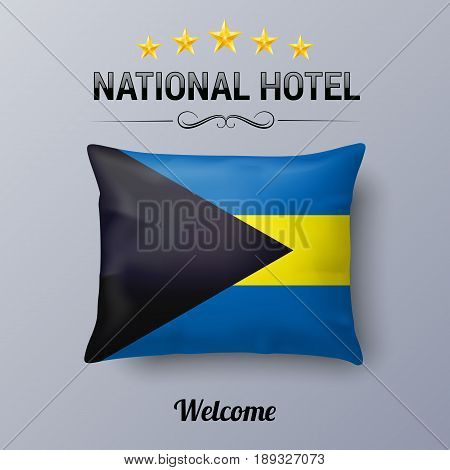 Realistic Pillow and Flag of the Bahamas as Symbol National Hotel. Flag Pillow Cover with Bahamian flag