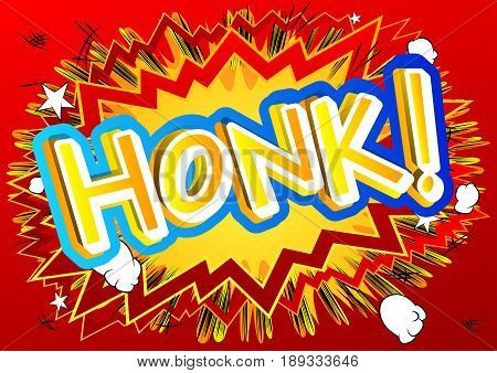 Honk! - illustrated comic book style expression.