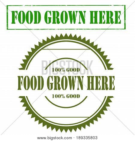 Set of stamps with text Food Grown Here,vector illustration