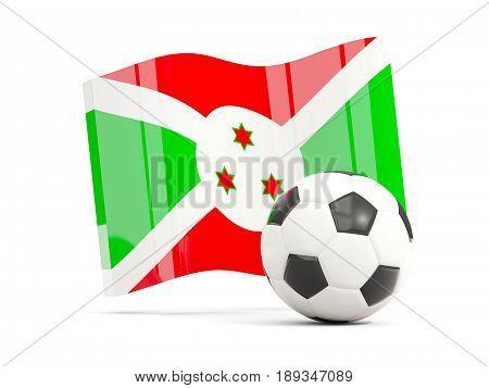 Football With Waving Flag Of Burundi Isolated On White