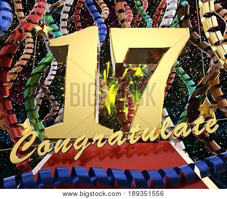 Gold number seventeen with the word congratulate. 3D illustration