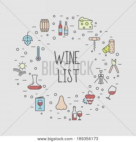 Wine list concept for bar or restaurant menu, natural alcohol drinks. Vector illustration with thin line icons related with wine making and winery.