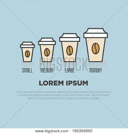 Small medium large monday coffee concept with different sizes of take away paper cups. Thin line vector illustration.