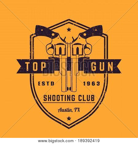Gun club vintage logo, vector emblem with revolvers on shield, grunge textures can be removed