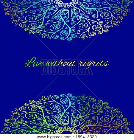 Ornamental bright blue card Live without regrets
