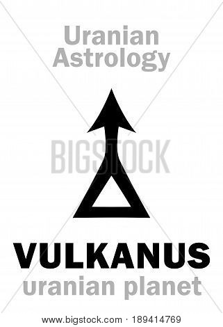 Astrology Alphabet: VULKANUS (Vulcan), Uranian planet (trans-neptunian point). Hieroglyphics character sign (single symbol).