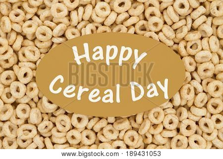 Celebrating national cereal day Oats cereal with a card and text Happy Cereal Day