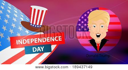 Donald Trump President of the United States and Independence Day. Illustration for your design. Vector.flag develop along the wind and presidential hat.