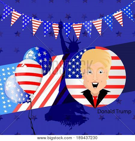 Donald Trump President of the United States and Independence Day. Illustration for your design. Vector. Logo on white background. City and a statue of freedom. Holiday flags triangles and balloons.