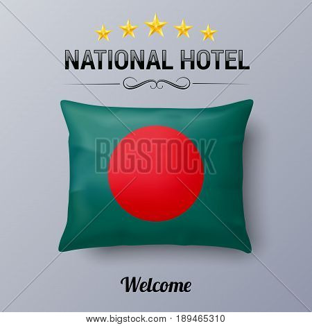 Realistic Pillow and Flag of Bangladesh as Symbol National Hotel. Flag Pillow Cover with Bangladeshi flag