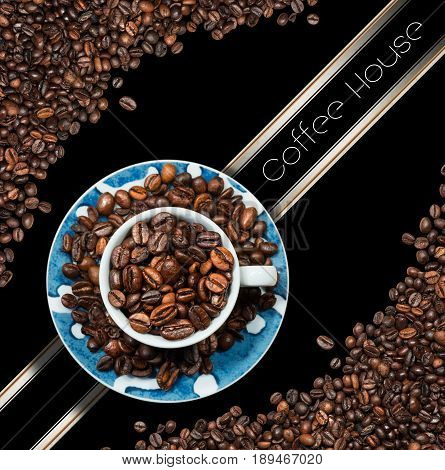 Template for a coffee house menu with a cup with roasted coffee beans. On a black background