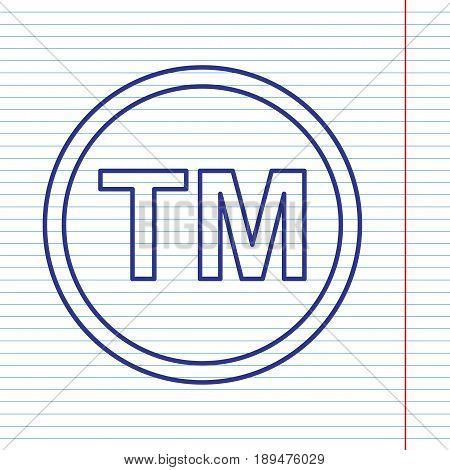 Trade mark sign. Vector. Navy line icon on notebook paper as background with red line for field.