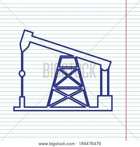 Oil drilling rig sign. Vector. Navy line icon on notebook paper as background with red line for field.