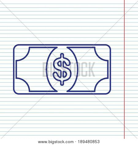 Bank Note dollar sign. Vector. Navy line icon on notebook paper as background with red line for field.