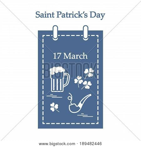 Cute Vector Illustration: Calendar With A Beer, Clover, Tobacco Pipe For St. Patrick's Day.