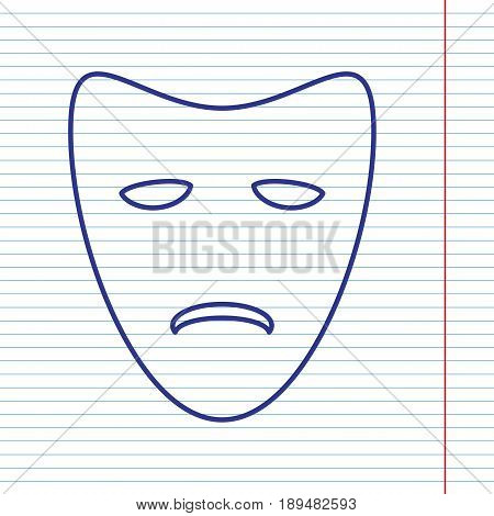 Tragedy theatrical masks. Vector. Navy line icon on notebook paper as background with red line for field.