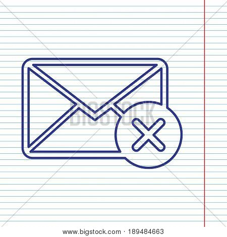 Mail sign illustration with cancel mark. Vector. Navy line icon on notebook paper as background with red line for field.