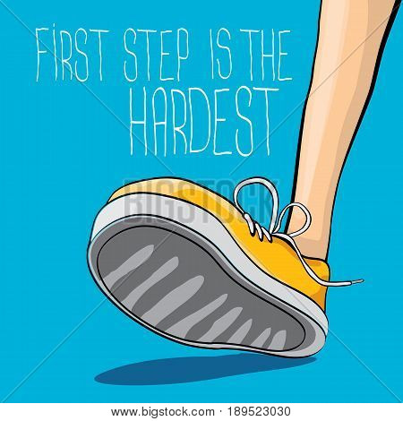 vector colorful hand drawn vintage hipster sneakers isolated on blue background with motivation quote First step is the hardest