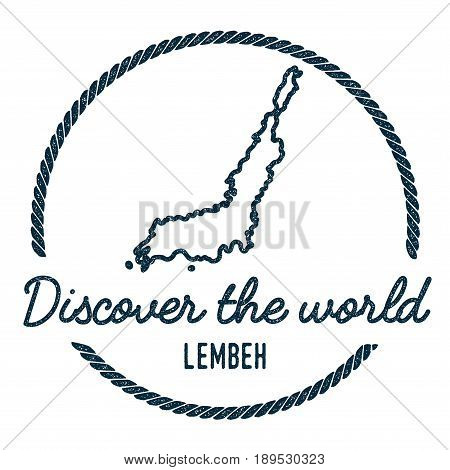 Lembeh Map Outline. Vintage Discover The World Rubber Stamp With Island Map. Hipster Style Nautical