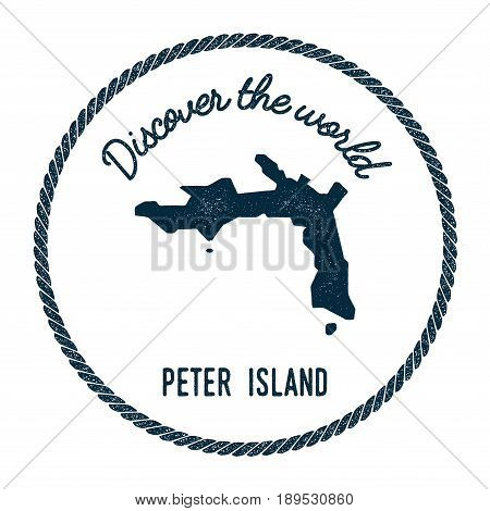 Peter Island Map In Vintage Discover The World Insignia. Hipster Style Nautical Postage Stamp, With