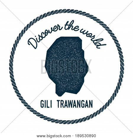 Gili Trawangan Map In Vintage Discover The World Insignia. Hipster Style Nautical Postage Stamp, Wit