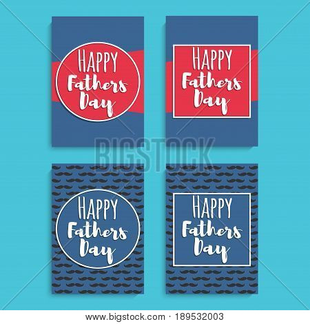 Happy Fathers Day. Greeting card set or celebration posters set. A4 size. Vector illustration